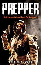 PREPPER: No1 Survival Guide Book for Prepper's